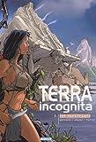 Terra incognita, Tome 1 - Les Survivants