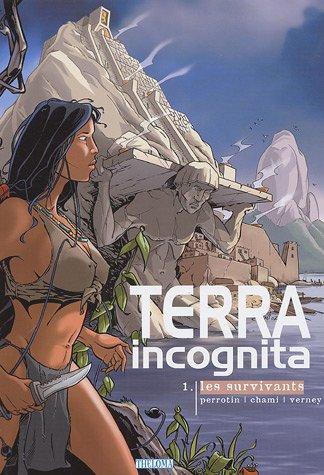 Terra incognita, Tome 1 : Les Survivants
