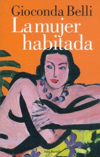La Mujer Habitada (Seix Barral Biblioteca Breve)