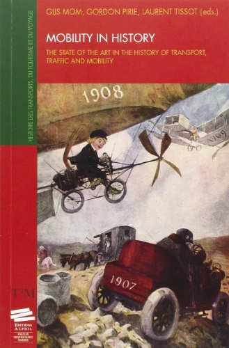 Mobility in History : The State of the Art in the History of Transport, Traffic and Mobility par Gijs Mom