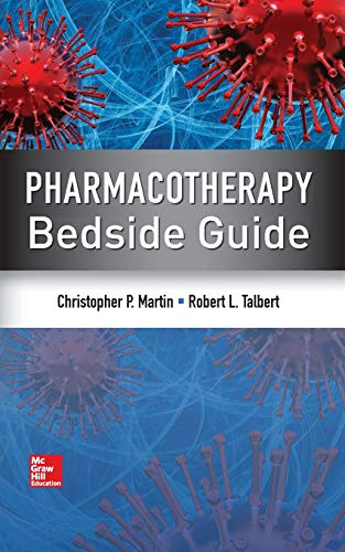 Pharmacotherapy Bedside Guide por Robert Talbert