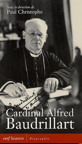 Cardinal Alfred Baudrillart