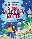 Le più belle storie delle Mille e una notte. Ediz. a colori