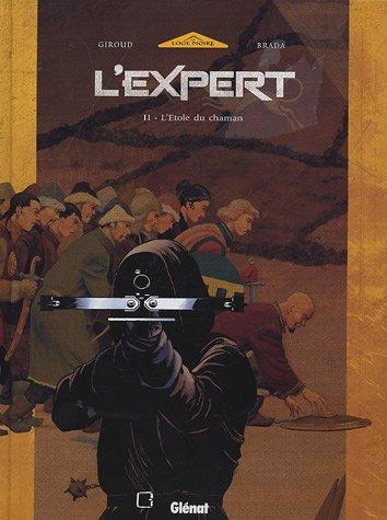 L'Expert, Tome 2 : L'Etole du Chaman
