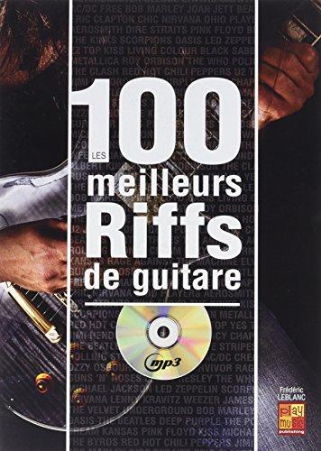 Tauzin Bruno 100 Meilleurs Riffs Guitare Guitar Book/Cd par Bruno Tauzin