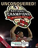 UNCONQUERED! Florida State 2013 National Champions by Tallahassee Democrat (2014) Hardcover