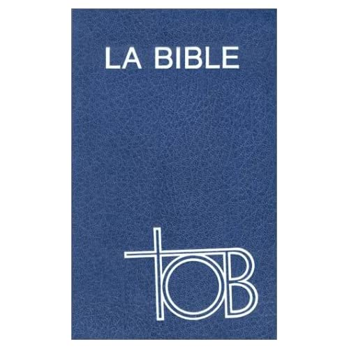 La Bible : Tob