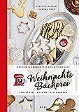 Kochen & Backen mit der KitchenAid: Weihnachtsbäckerei: Plätzchen · Kuchen · Kleingebäck - Claudia Jasinski