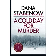 A COLD DAY FOR MURDER: A Kate Shugak Investigation: Volume 1 by Dana Stabenow (2013-11-01)
