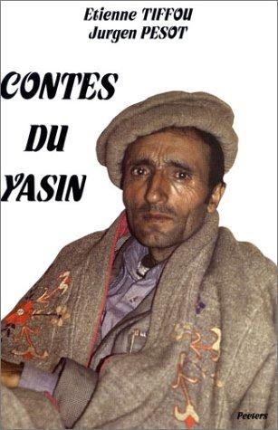 Contes du Yasin. Introduction au Bourouchaski du Yasin avec Grammaire et Dictionnaire Analytique.