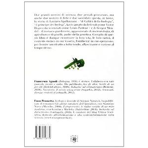 Lazzaro Spallanzani e Gregor Mendel. Alle origini della Biologia e della Genetica