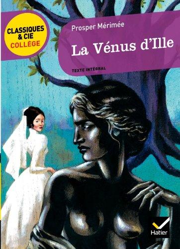 La Vénus d'Ille par Prosper Mérimée