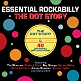 Essential Rockabilly - The Dot Story