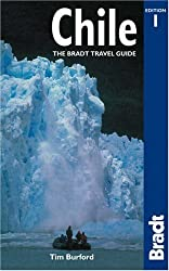 Chile: The Bradt Travel Guide by Tim Burford (2005-06-01)
