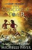 The Crocodile Tomb (Gods and Warriors Book 4)