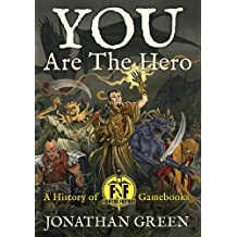 You Are The Hero (Snowbooks Fantasy Histories)
