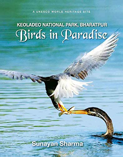 Birds in Paradise: Keoladeo National Park, Bharatpur