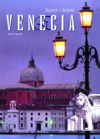 Venecia (Lugares E Historia) por Danilo Reato