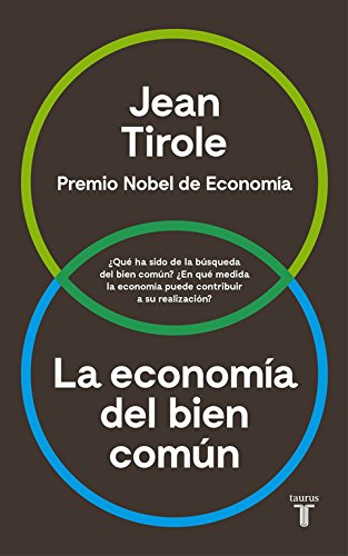 La economía del bien común (Pensamiento) por Jean Tirole