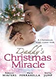 Daddy's Christmas Miracle: Santa in a Stetson (Fatherhood, Book 26) / The Sheriff's Christmas Surprise (Babies & Bachelors USA, Book 11) / Family Christmas ... & Boon M&B) (Mills & Boon Special Releases)