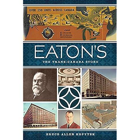 Eaton's: The Trans-Canada Store (Landmarks) (English Edition)
