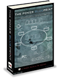 The Poker Blueprint: Advanced Strategies for Crushing Micro & Small Stakes NL (English Edition)