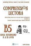 Cuadernos de comprensión lectora para niños de 8 a 10 años.: Nivel Intermedio B-5. Los viajes de Gulliver.: Volume 5 (Nivel Intermedio B. Los viajes de Gulliver.)