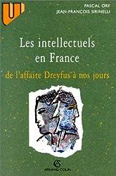 Les Intellectuels en France. De l'affaire Dreyfus à nos jours