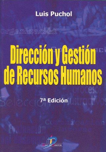 Dirección y gestión de recursos humanos de Luis Puchol 7ed