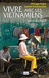 Vivre avec les Vietnamiens (Guide)