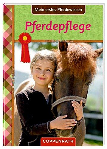Preisvergleich Produktbild Pferdefreunde: Mein erstes Pferdewissen: Pferdepflege