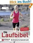 Die Laufbibel: Das Standardwerk zum g...