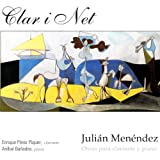 Julián Menéndez: Obras para clarinete y piano