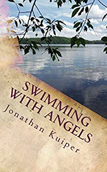 Swimming With Angels (The Vincent Chronicles Book 2) (English Edition) von [Kuiper, Jonathan]