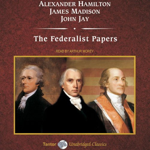 The Federalist Papers  Audiolibri