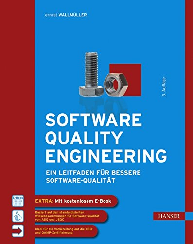 Qualität-software (Software Quality Engineering: Ein Leitfaden für bessere Software-Qualität)