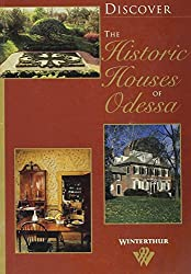 Discover the Historic Houses of Odessa Discover the Historic Houses of Odessa Discover the Historic Houses of Odessa Discover the Historic Houses of O (Discover Winterthur)