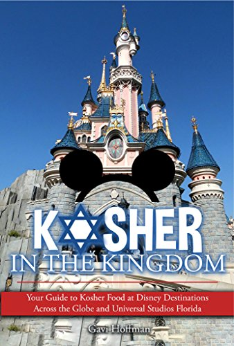 Kosher in the Kingdom: Your guide to kosher food at Disney destinations across the globe and Universal Studios Florida (English Edition) (Globes Disney)