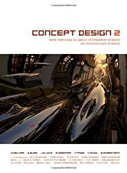 Concept Design 2: Works from Seven Los Angeles Entertainment Designers and Seventeen Guest Artists by Harald Belker (2008-02-01)