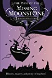 The Case of the Missing Moonstone: The Wollstonecraft Detective Agency