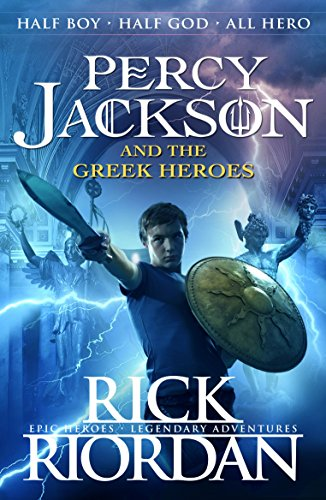 Percy Jackson and the Greek Heroes par Rick Riordan