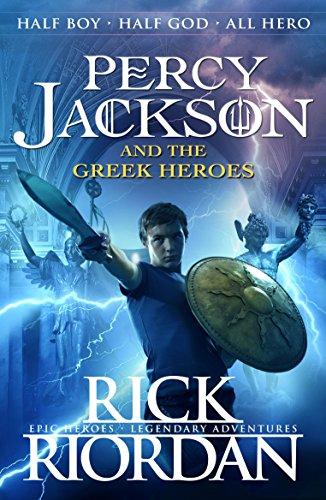 Percy Jackson and the Greek Heroes (Percy Jackson's Greek Myths Book 2) (English Edition) por Rick Riordan