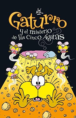 Gaturro y el misterio de las cinco Ágatas (Gaturro 1) (Jóvenes lectores) por Nik