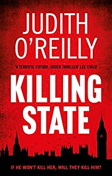 Killing State: The action-packed Sunday Times Crime Club thriller (A Michael North Thriller) by [O'Reilly, Judith]