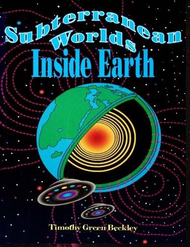 Subterranean Worlds Inside Earth por Timothy Green Beckley