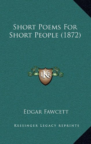 Short Poems for Short People (1872)