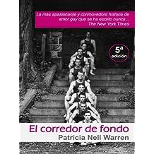 El corredor de fondo (Salir del armario nº 37) (Spanish Edition)