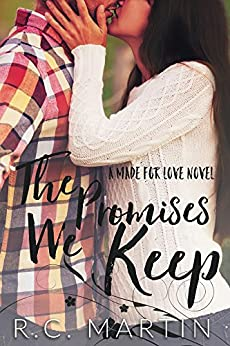 The Promises We Keep by [Martin, R.C.]