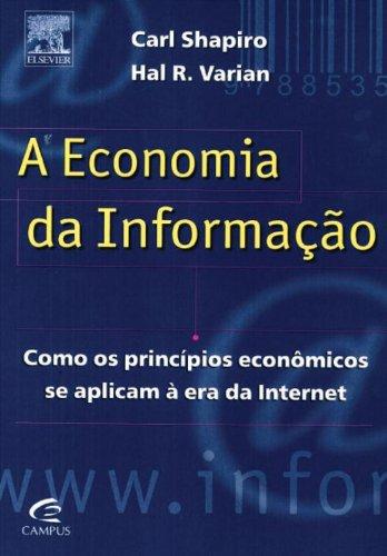 A Economia da Informao (Em Portuguese do Brasil)