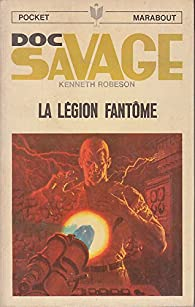 Doc Savage : La Légion Fantôme par Kenneth Robeson